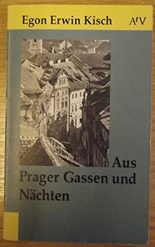 Aus Prager Gassen und Nächten. (8913 625).: Egon Erwin Kisch