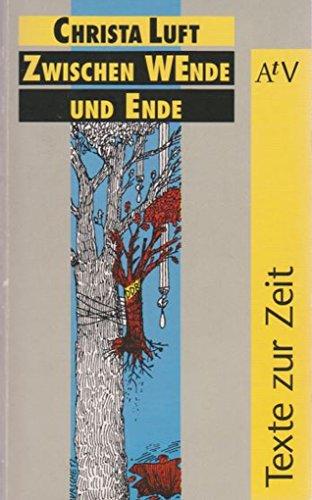 9783746600550: Zwischen Wende und Ende: Eindrücke, Erlebnisse, Erfahrungen eines Mitglieds der Modrow-Regierung (Texte zur Zeit)