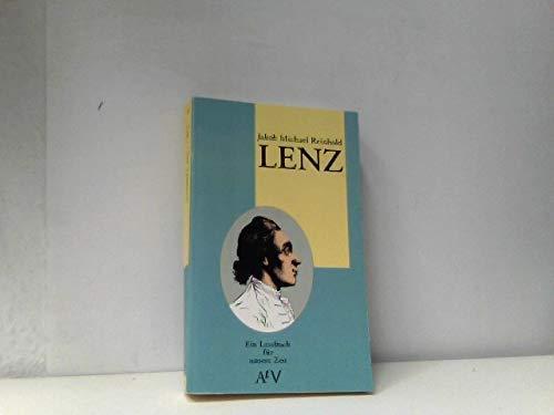 Jakob Michael Reinhold Lenz. (Ein Lesebuch für: Lenz, Jakob Michael