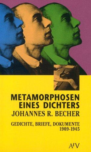Metamorphosen Eines Dichters Johannes R