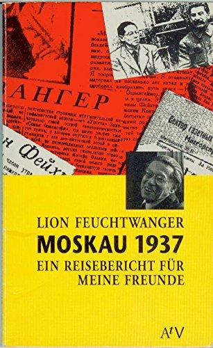 9783746601687: Moskau 1937: Ein Reisebericht fur meine Freunde (AtV Dokument und Essay) (German Edition)