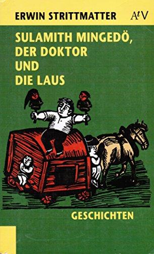 9783746610061: Sulamith Mingedö, der Doktor und die Laus. (9004 505). Drei Nachtigall- Geschichten.