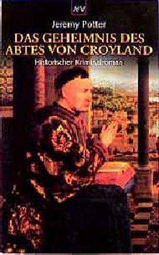 9783746613710: Das Geheimnis des Abtes von Croyland. Historischer Kriminalroman