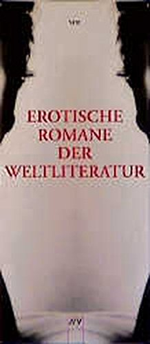 9783746614106: Erotische Romane der Weltliteratur.