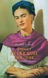 9783746614649: Diego ist der Name der Liebe: Ein Frida Kahlo-Roman