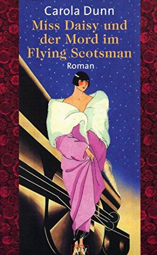 9783746614960: Miss Daisy und der Mord im Flying Scotsman. Roman