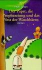 9783746615738: Der Papst, die Prophezeiung und das Nest der Waschbären