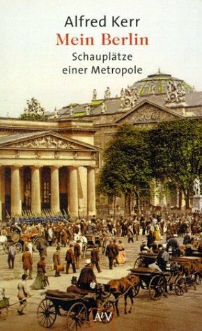 9783746617053: Mein Berlin. Schauplätze einer Metropole.