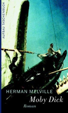 Moby Dick oder Der Wal: Roman: Melville, Herman