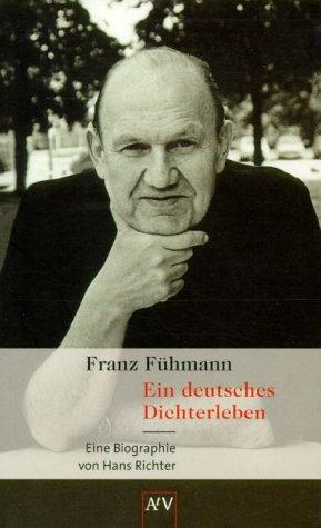 9783746617435: Franz Fühmann: Ein deutsches Dichterleben : Biographie (AtV)