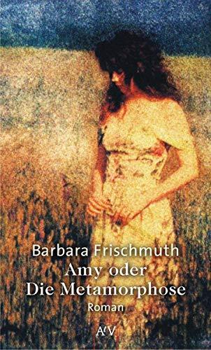 9783746618265: Amy oder Die Metamorphose