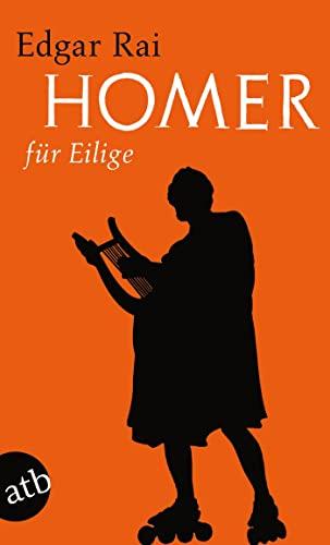 Homer für Eilige.: Edgar Rai