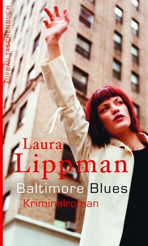 Baltimore Blues (9783746621401) by Lippman, Laura