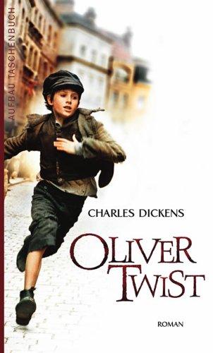 Oliver Twist: Roman.: Dickens, Charles
