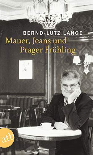 9783746622682: Mauer, Jeans und Prager Frühling