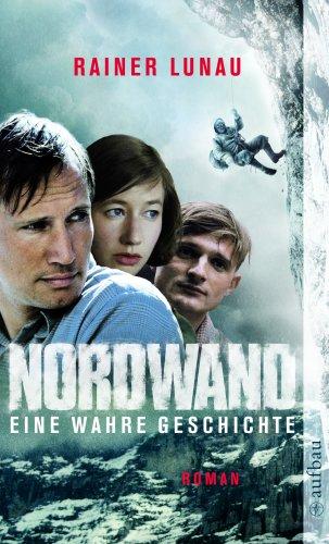 Nordwand: Rainer Lunau