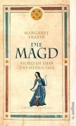 Die Magd - Mord im Jahr des Herrn 1433 (3746624770) by Margaret Frazer