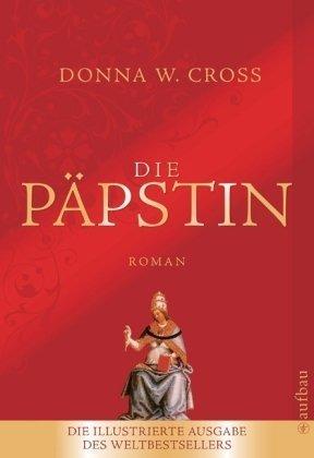 Die Päpstin: Donna Woolfolk Cross