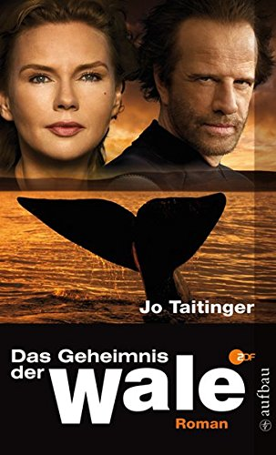 9783746625607: Das Geheimnis der Wale: Roman zum Film nach einem Drehbuch von Richard Reitinger und Natalie Scharf