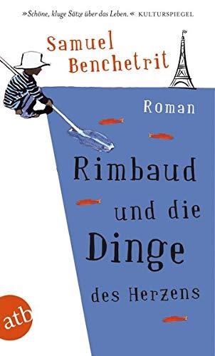 9783746628288: Rimbaud und die Dinge des Herzens
