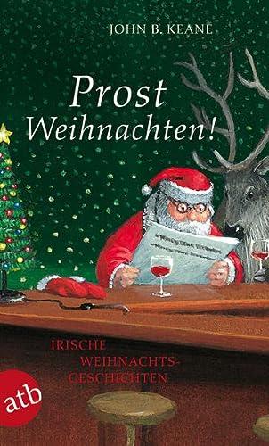 9783746628837: Prost Weihnachten!: Irische Weihnachtsgeschichten