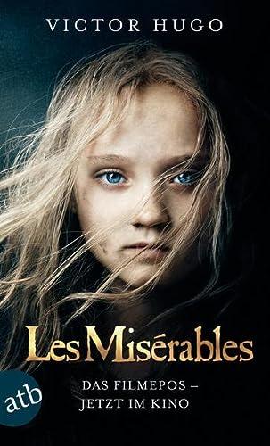 Les Misérables / Die Elenden - RomanFilmbuch: Hugo, Victor
