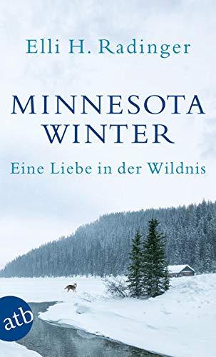 9783746631080: Minnesota Winter: Eine Liebe in der Wildnis