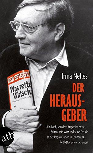 Der Herausgeber: Erinnerungen an Rudolf Augstein