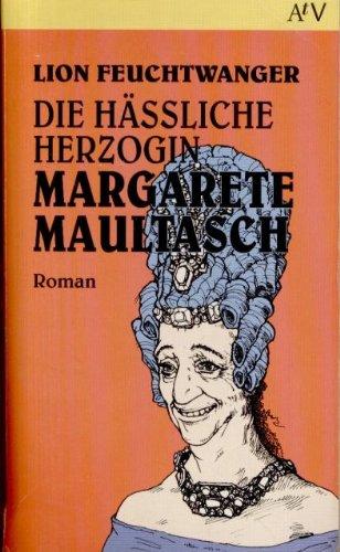 9783746650050: Die hässliche Herzogin Margarete Maultasch