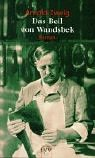 Das Beil von Wandsbek: 1938-1943: Arnold Zweig