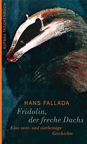 9783746653259: Fridolin, der freche Dachs. Eine zwei-und vierbeinige Geschichte.