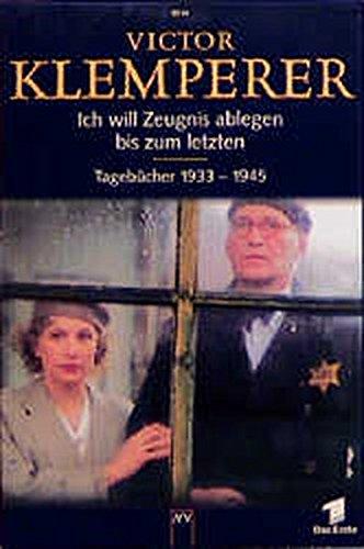 9783746655147: Ich will Zeugnis ablegen bis zum letzten. Tagebücher 1933 - 1945.