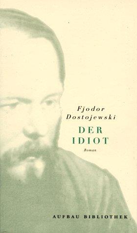 9783746660226: Der Idiot.
