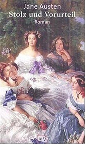 Stolz und Vorurteil: Jane Austen