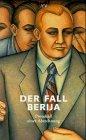 9783746680378: Der Fall Berija. Protokoll einer Abrechnung. Das Plenum des ZK der KPdSU Juli 1953. Stenographischer Bericht