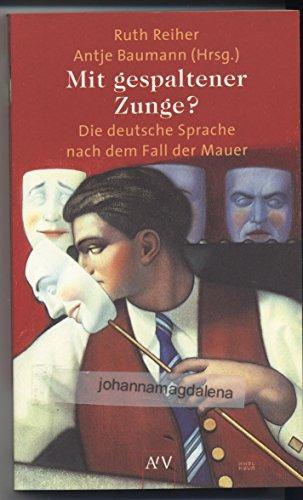 9783746680552: Mit gespaltener Zunge?: Die deutsche Sprache nach dem Fall der Mauer