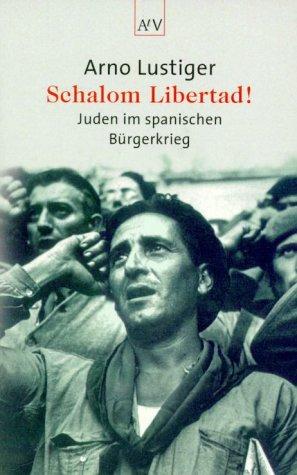 9783746680590: Schalom Libertad. Juden im spanischen Bürgerkrieg.