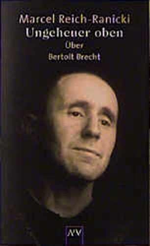 9783746680644: Ungeheuer oben. Über Bertolt Brecht.