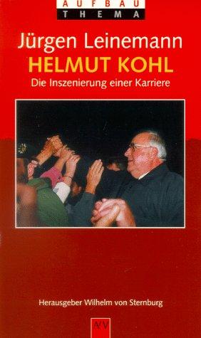 9783746685205: Helmut Kohl: Die Inszenierung einer Karriere (AtV Aufbau Thema) (German Edition)