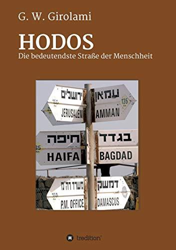 HODOS: Die bedeutendste Straße der Menschheit: Günther Girolami