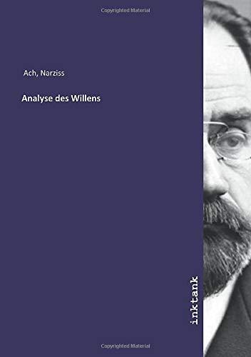 Analyse des Willens: Narziss Ach
