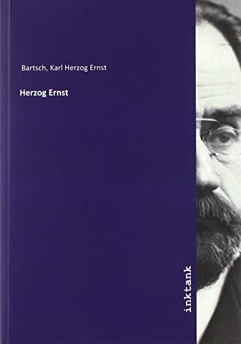 Herzog Ernst: Karl Herzog Ernst