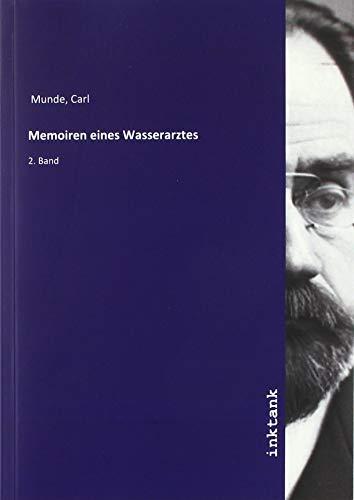 Memoiren eines Wasserarztes : 2. Band: Carl Munde