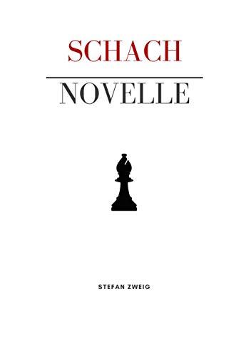 Schachnovelle: Zweig, Stefan