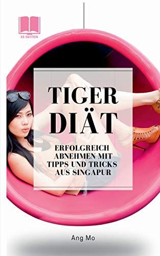 Tiger Diät: 33 Seiten Version