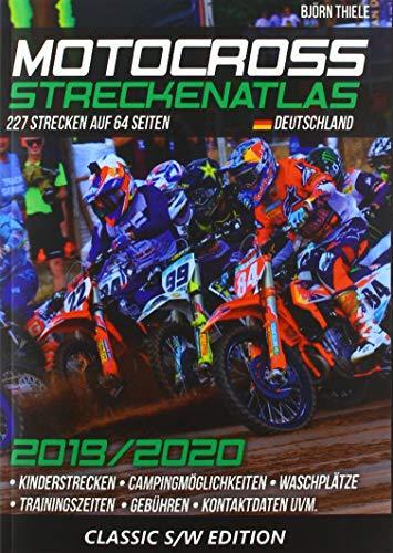 MX Streckenatlas Deutschland 2019/2020 Der aktuelle Streckenführer für MX & Endurostrecken in Deutschland - Thiele, Björn