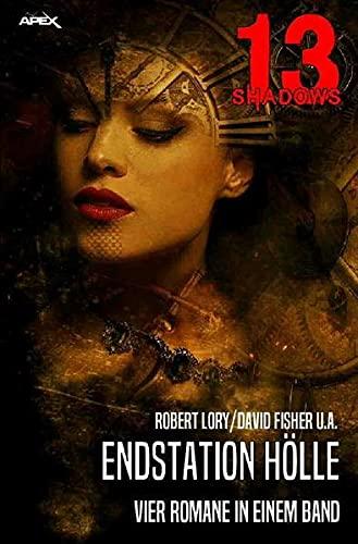 13 SHADOWS - ENDSTATION HÖLLE : Pulp-Horror: Robert Lory