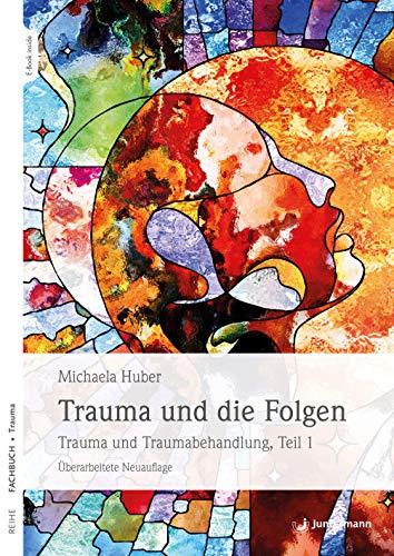 9783749501397: Trauma und die Folgen: Trauma und Traumabehandlung, Teil 1