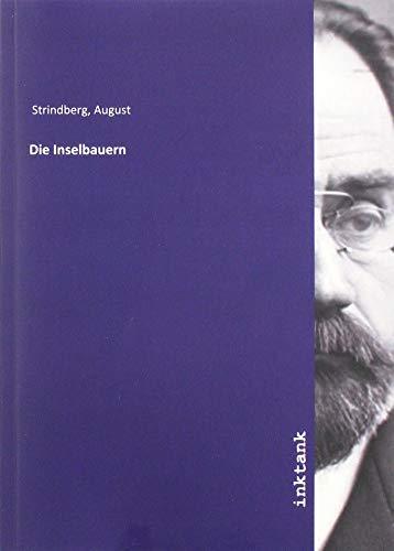Die Inselbauern: August Strindberg