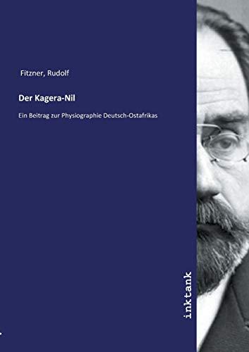 Der Kagera-Nil (Paperback): Rudolf Fitzner